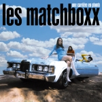 LES MATCHBOXX - UNE CARRIÈRE EN PLOMB
